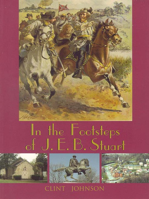 In the Footsteps of J.E.B. Stuart (eBook)