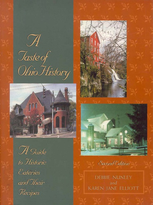 A Taste of Ohio History: A Guide to Historic Eateries and Their Recipes - A Taste of History (eBook)