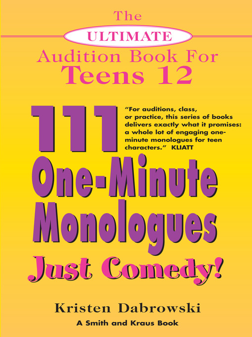 The Ultimate Audition Book for Teens, Volume 12 (eBook): 111 One-Minute Monologues - Just Comedy!