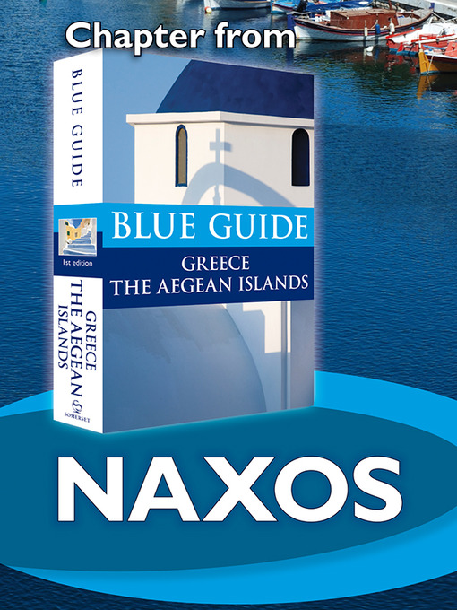 Naxos (eBook): From Blue Guide Greece the Aegean Islands