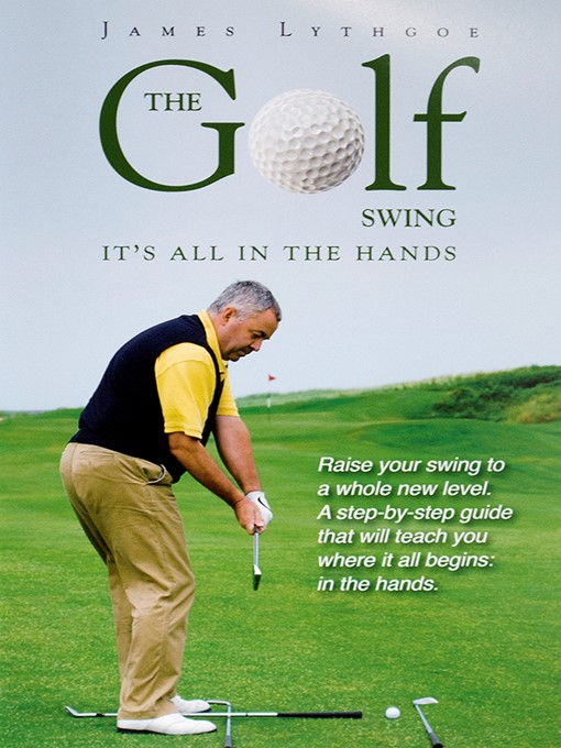 The Golf Swing (eBook): It's All in the Hands
