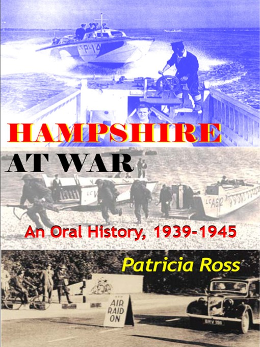 Hampshire at War (eBook): An Oral History, 1939-1945