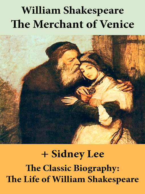 The Merchant of Venice and the Classic Biography (eBook): The Life of William Shakespeare