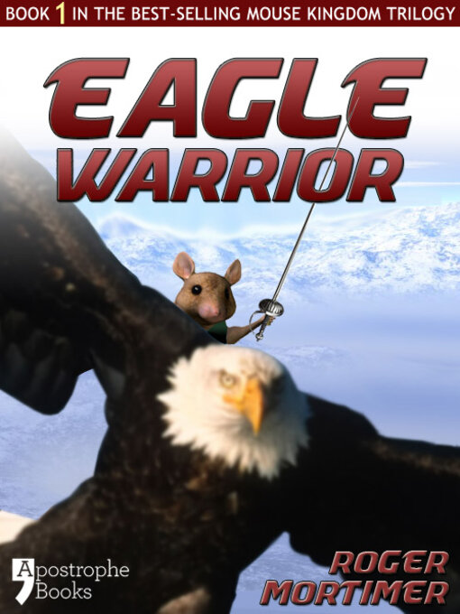 Eagle Warrior (eBook): Mouse Kingdom Trilogy, Book 1
