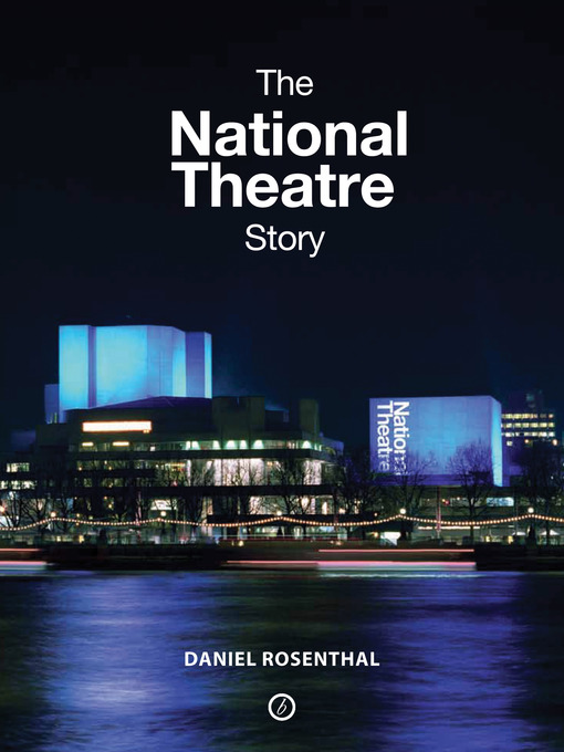 The National Theatre Story (eBook)