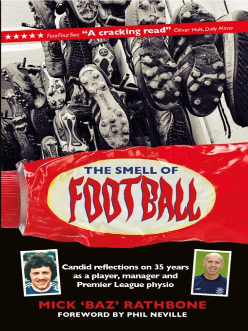 The Smell of Football (eBook): Candid Reflections on 35 Years as a Player, Manager and Premier League Physio
