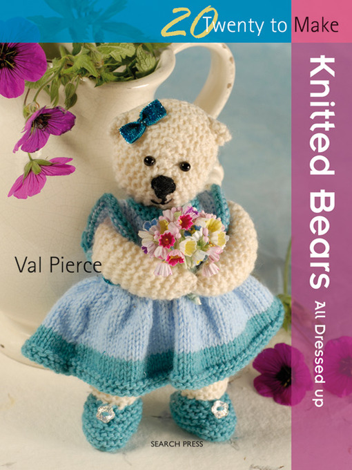 20 to Make: Knitted Bears (eBook): All Dressed Up