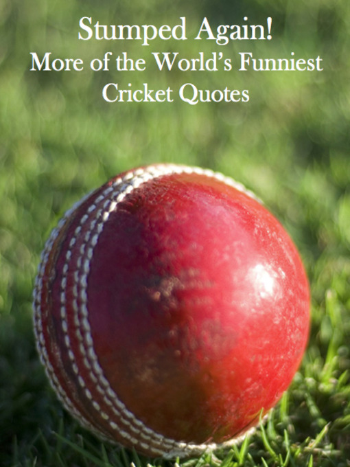 Stumped Again! (eBook): More of the World's Funniest Cricket Quotes