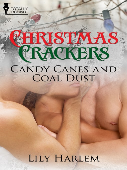 Candy Canes and Coal Dust (eBook)