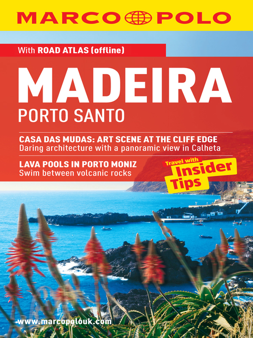Madeira, Porto Santo: Travel with Insider Tips - Marco Polo Travel Guides (eBook)
