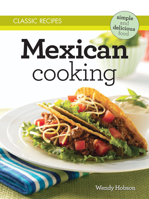 Classic Recipes (eBook): Mexican Cooking
