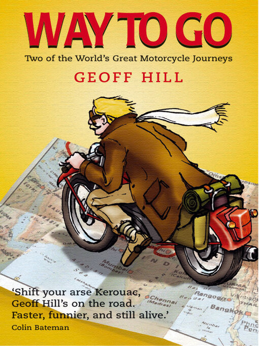 Way to Go: Two of the World's Great Motorcycle Journeys (eBook)