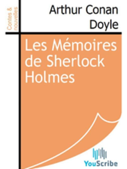 Les Mémoires de Sherlock Holmes (eBook)