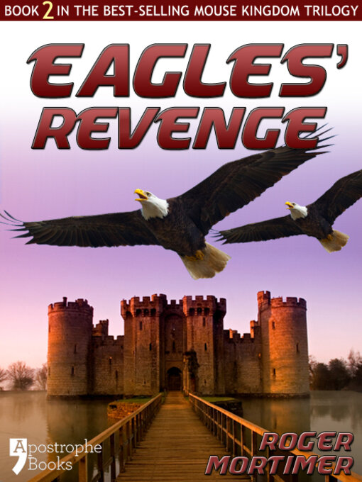 Eagles' Revenge (eBook): From the Best-selling Children's Adventure Trilogy