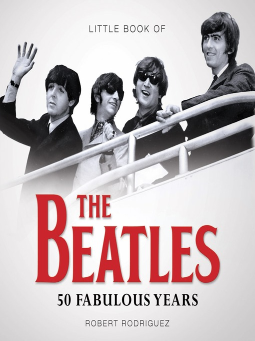 Little Book of the Beatles (eBook): 50 Fabulous Years