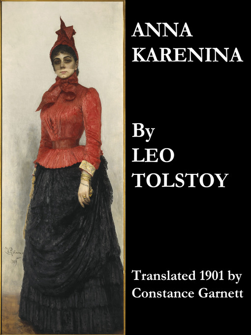 Anna Karenina (eBook): Translated 1901 by Constance Garnett