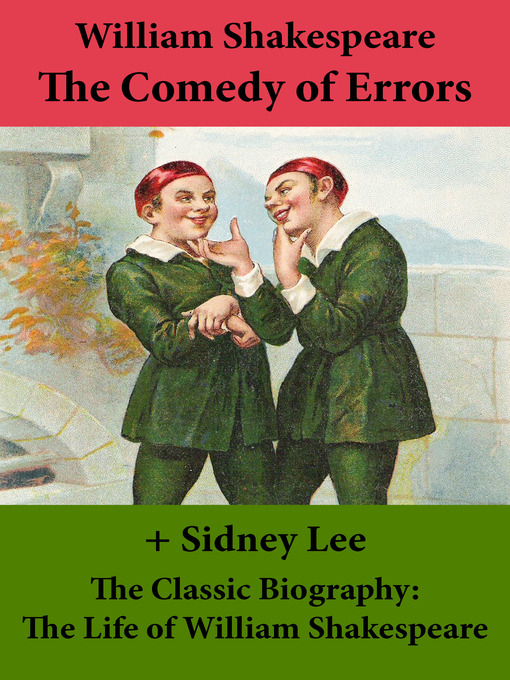 The Comedy of Errors and the Classic Biography: The Life of William Shakespeare (eBook)