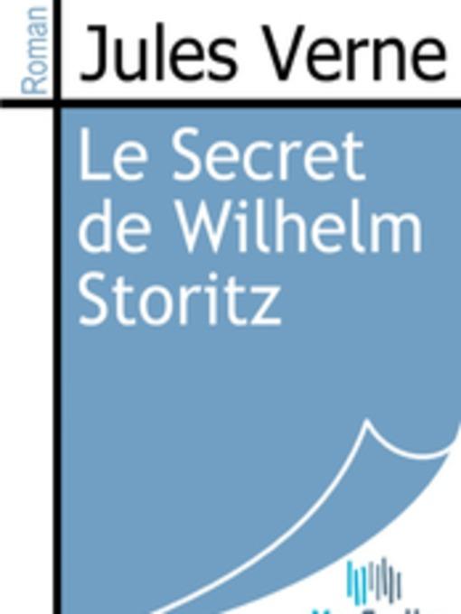 Le Secret de Wilhelm Storitz (eBook)