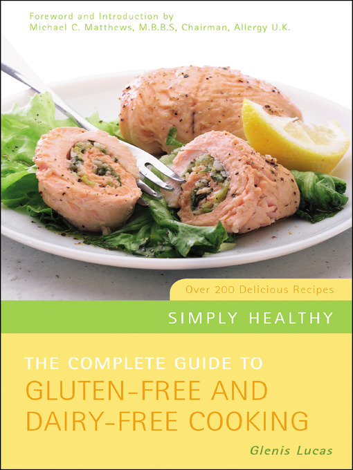 The Complete Guide to Gluten-Free and Dairy-Free Cooking (eBook)