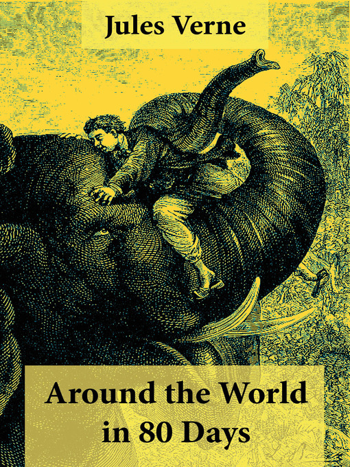 Around the World in 80 Days (eBook): 2 Different Classic Translations in 1 Book