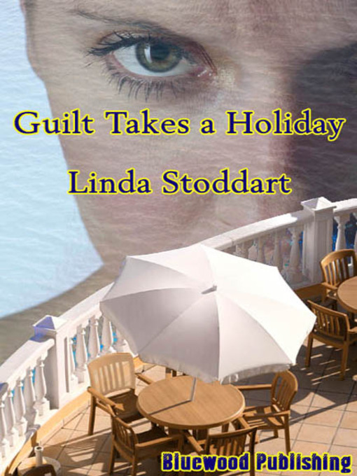 Guilt Takes a Holiday (eBook)