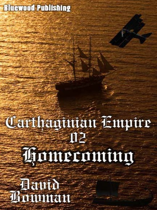 Homecoming (eBook): Carthaginian Empire Series, Episode 2