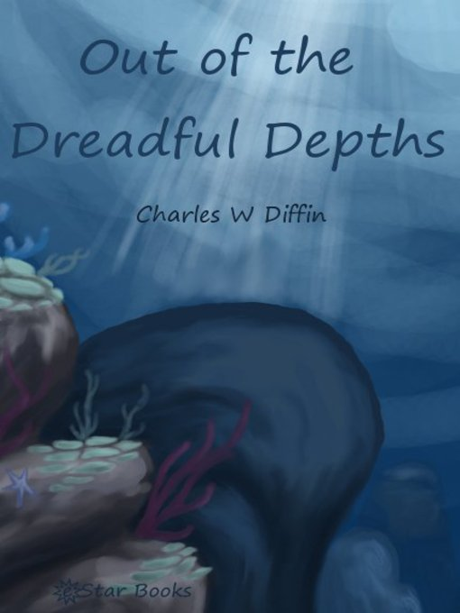 Out of the Dreadful Depths (eBook)