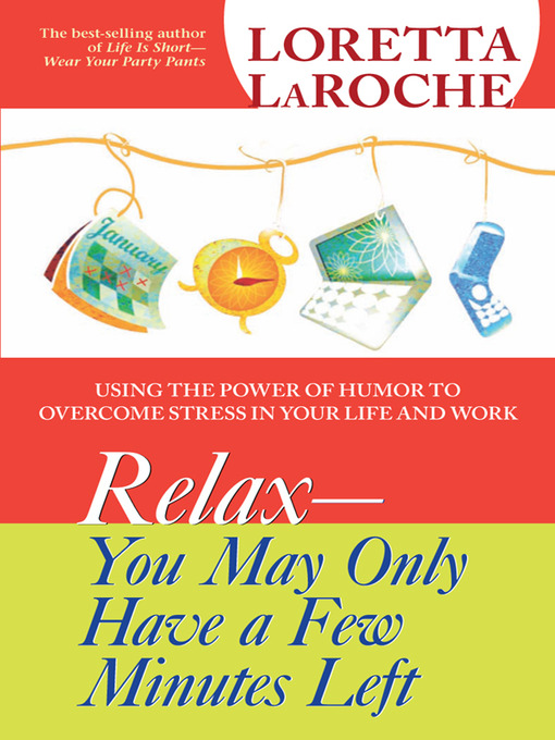 RELAX - You May Only Have a Few Minutes Left (eBook)