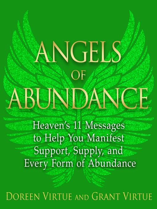 Angels of Abundance (eBook): Heaven's 11 Messages to Help You Manifest Support, Supply, and Every Form of Abundance