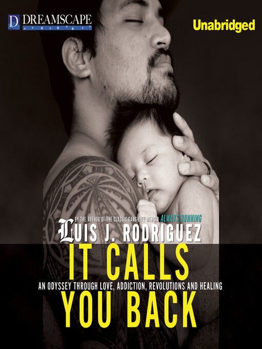 It Calls You Back (MP3): An Odyssey through Love, Addiction, Revolutions, and Healing
