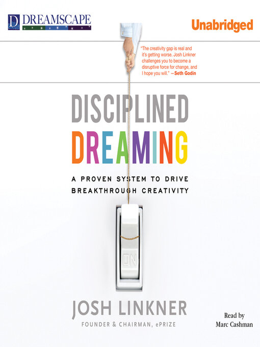 Disciplined Dreaming: A Proven System to Drive Breakthrough Creativity (MP3)