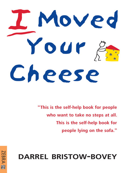 I Moved Your Cheese (eBook)