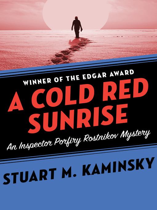 A Cold Red Sunrise (eBook): Inspector Rostnikov Series, Book 4