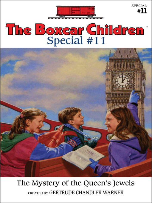 The Mystery of the Queen's Jewels (eBook): The Boxcar Children Special Series, Book 11