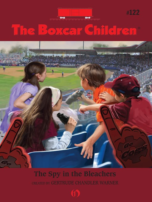 Spy in the Bleachers (eBook): The Boxcar Children, Book 122