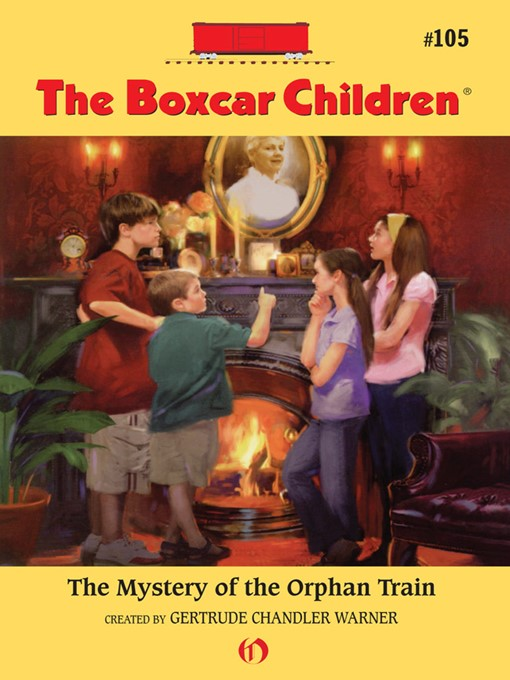 Mystery of the Orphan Train: The Boxcar Children Series, Book 105 - The Boxcar Children (eBook)