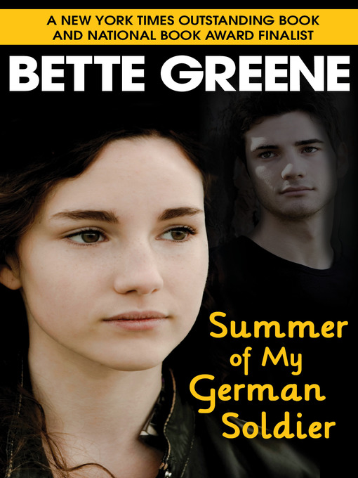 an unlikely form of friendship in summer of my german soldier a book by bette greene Summer of my german soldier extraordinary novel about an unlikely friendship thought-provoking book from multi-award-winning author bette greene the summer.
