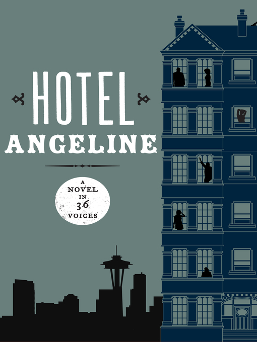 Hotel Angeline: A Novel in 36 Voices (eBook)