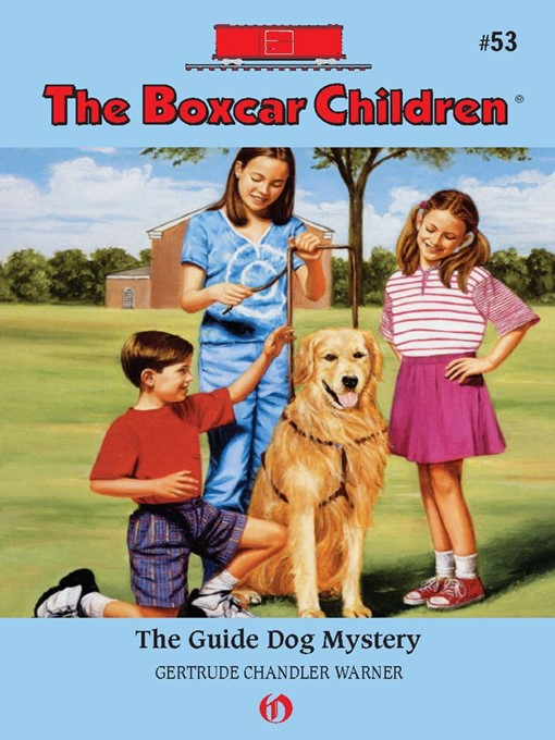 Guide Dog Mystery (eBook): The Boxcar Children Series, Book 53