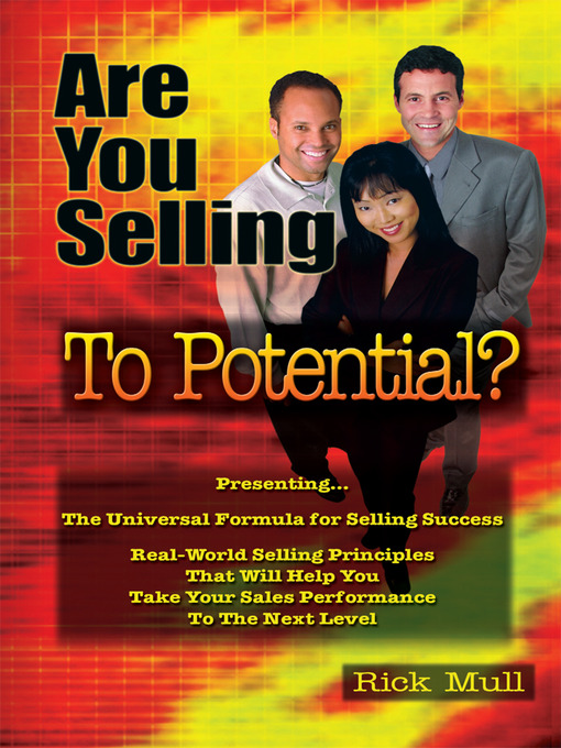 Are You Selling to Potential?