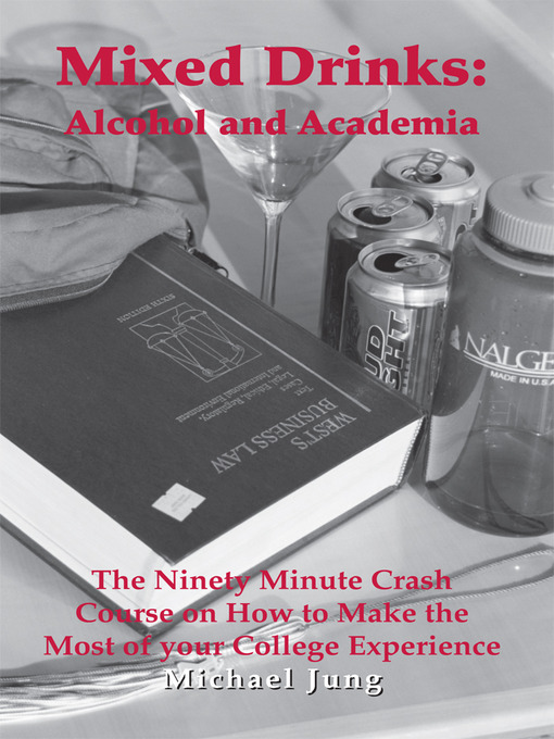 Mixed Drinks (eBook): Alcohol and Academia