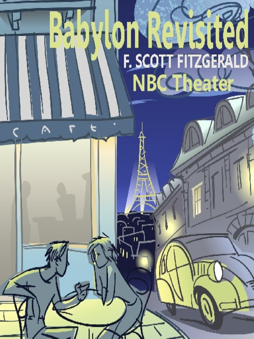 babylon revisited essays Short stories of f scott fitzgerald essays are academic essays for citation these papers were written primarily by students and provide critical analysis of f scott fitzgerald short stories negative views on memory in babylon revisited.