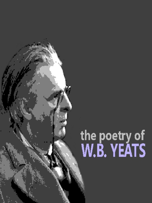 The Poetry of W. B. Yeats (MP3)