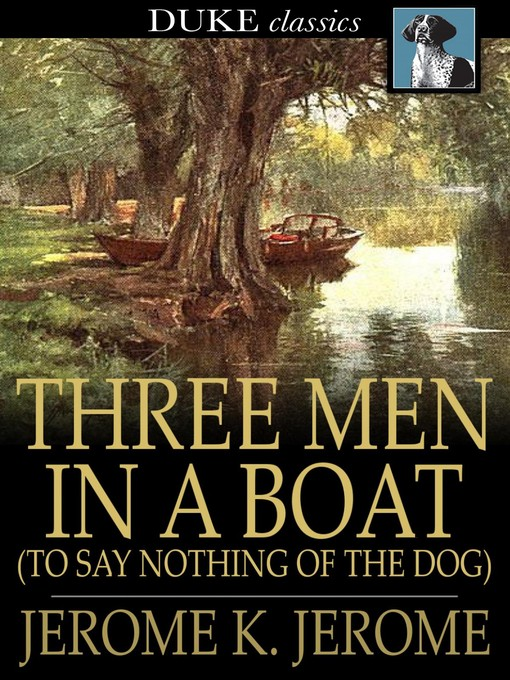 Cover image for Three Men in a Boat: (To Say Nothing of the Dog)