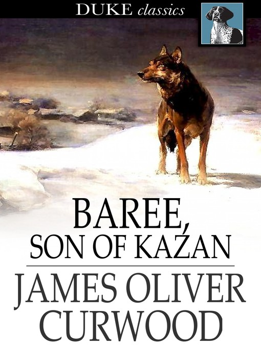 Cover image for Baree, Son of Kazan