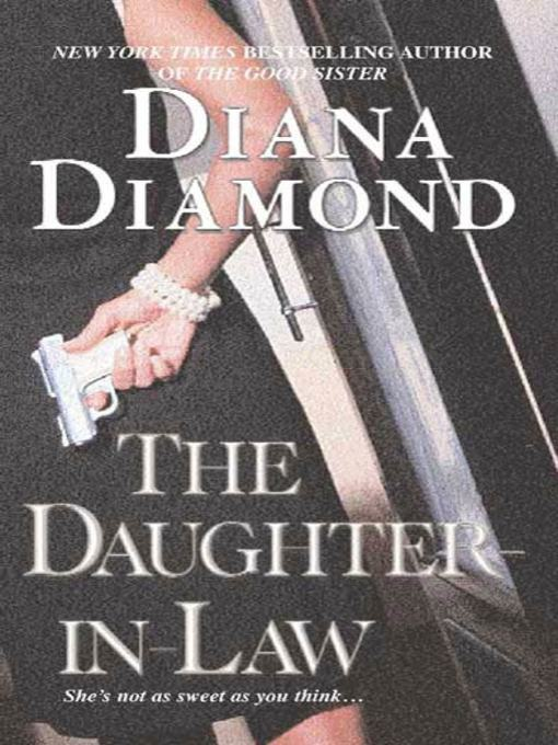 The Daughter-In-Law - Diana Diamond - eBook - OverDrive® Search
