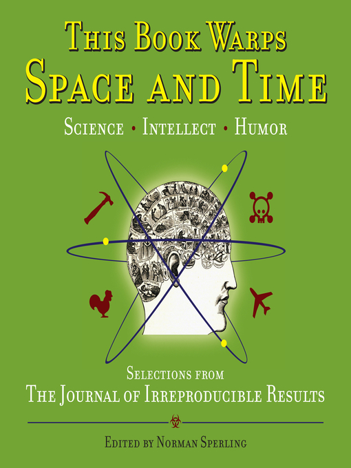 This Book Warps Space and Time (eBook): Selections from The Journal of Irreproducible Results