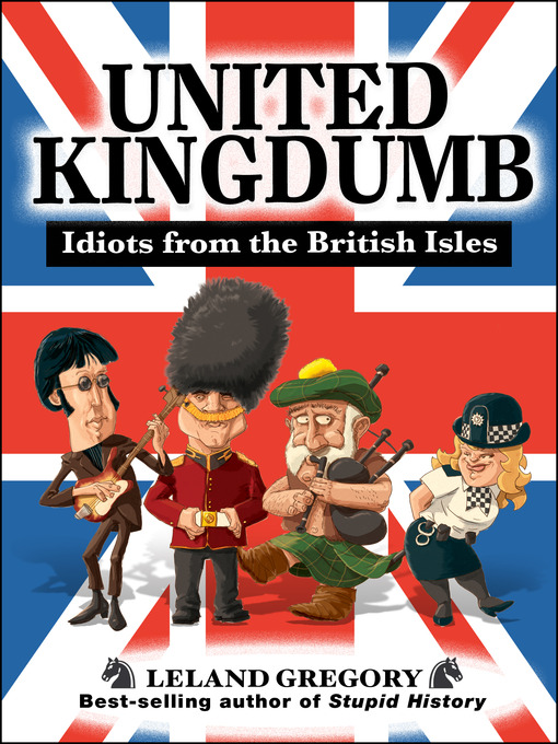 United Kingdumb (eBook): Idiots from the British Isles