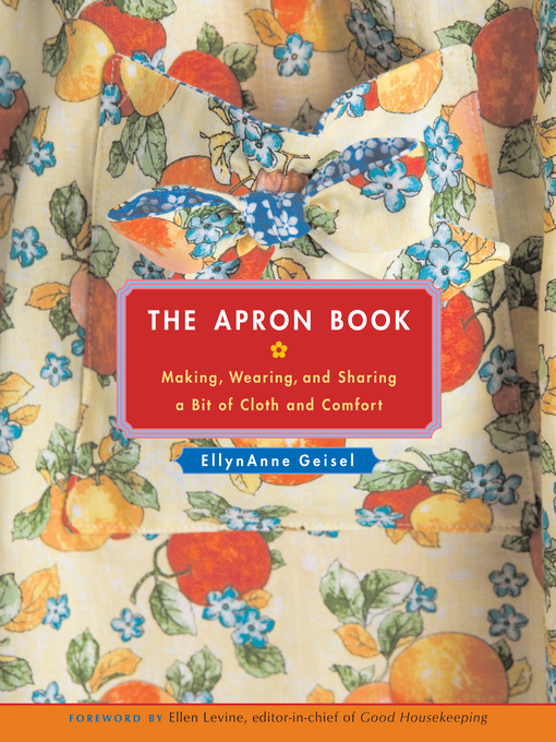 The Apron Book (eBook): Making, Wearing, and Sharing a Bit of Cloth and Comfort