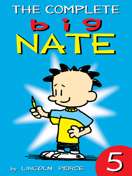 Cover Image of The complete Big Nate. 5